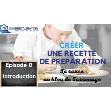 Créer une préparation - La sauce au bleu de Sassenage - Episode 0 /11
